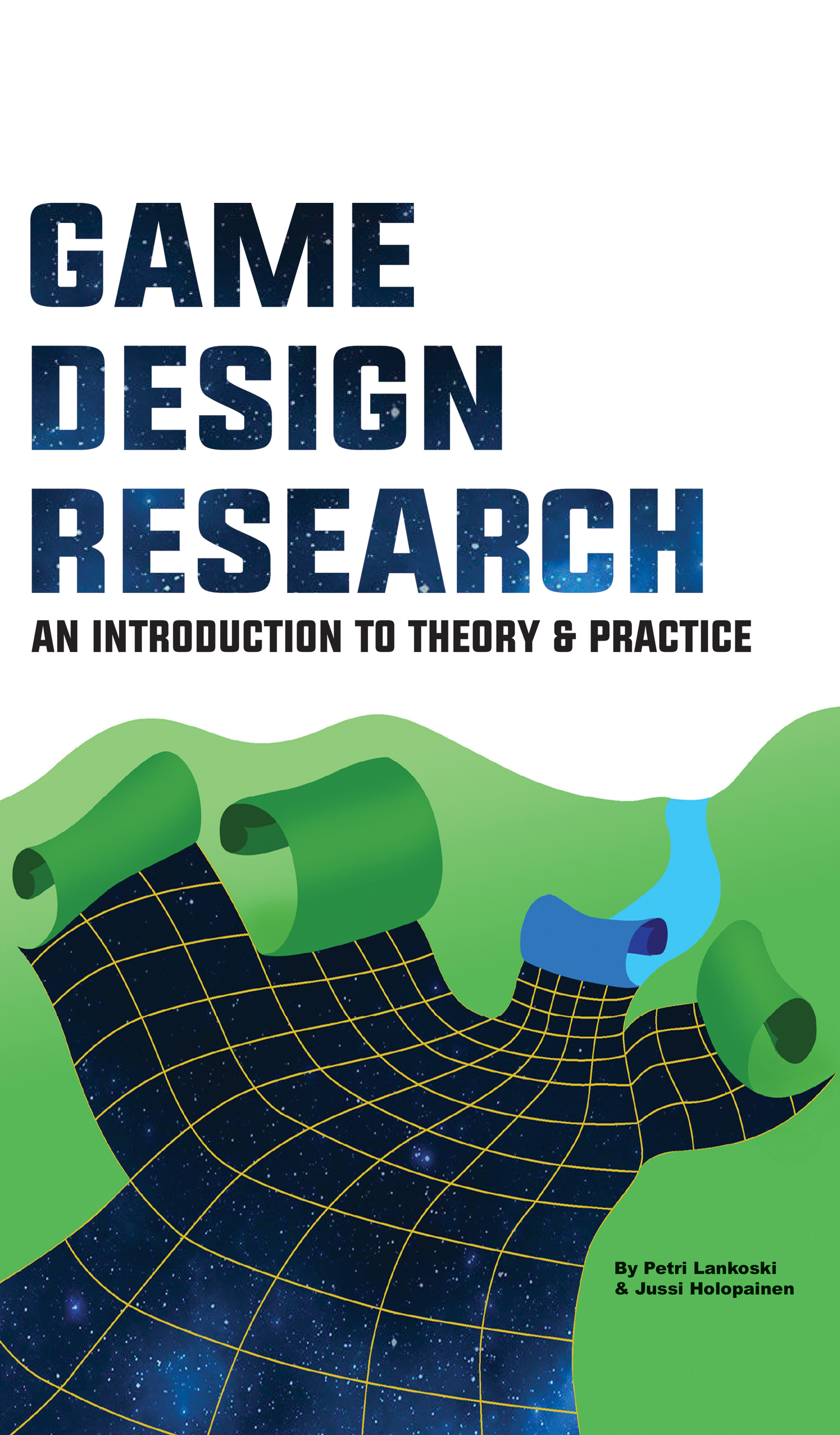 Game Design Research ETC Press - Game design theory